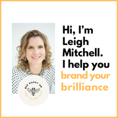 Hi I'm Leigh Mitchell, Your Brand & Career Strategist for Business Women